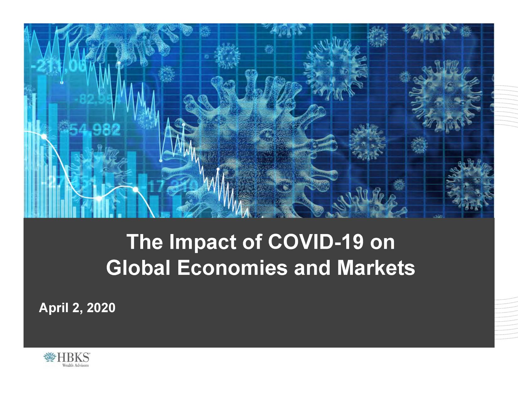 Watch: The Impact of COVID-19 on Global Economics and Markets